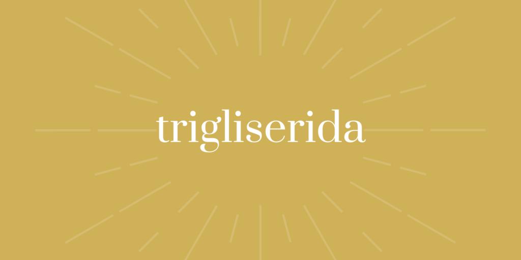 trigliserida tinggi