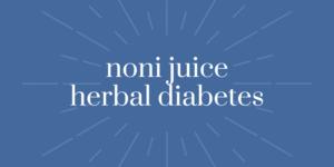Noni Juice Obat Diabetes Alami