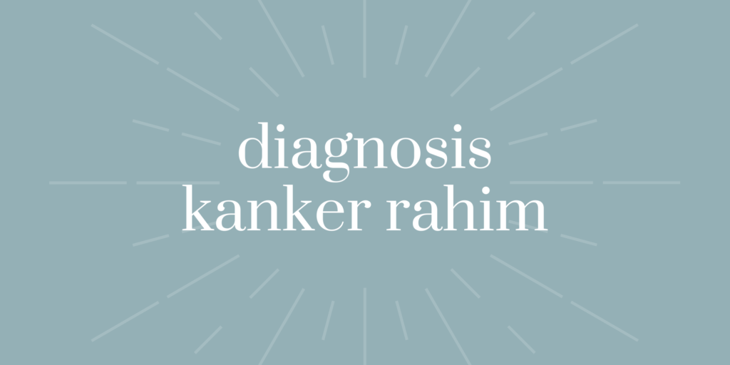 diagnosis kanker rahim